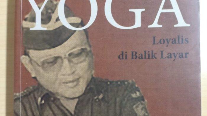 kepala intel jenderal purn yoga sugomo nekat sarankan presiden soeharto lengser